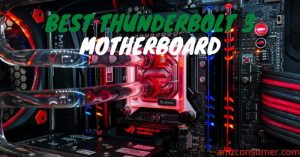 Best Thunderbolt 3 motherboard
